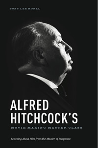 Alfred Hitchcock Movie Making Masterclass